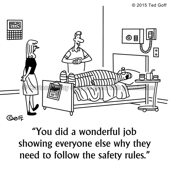 Safety Cartoon # 7553: You did a wonderful job showing everyone else why they need to follow the safety rules.