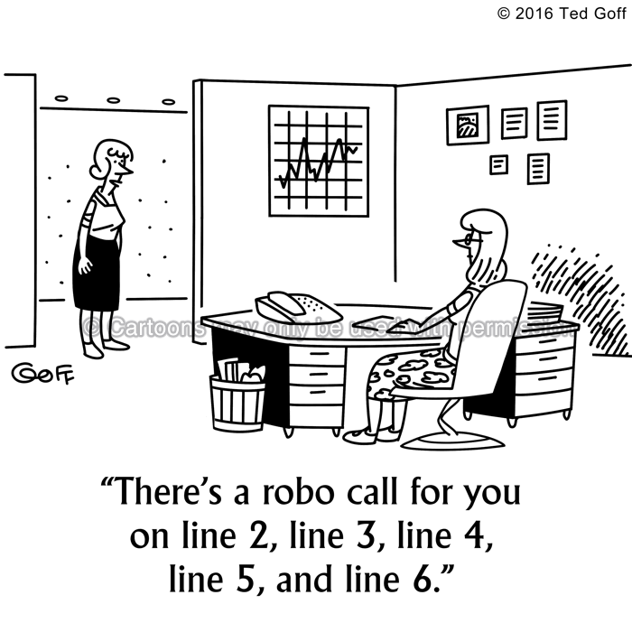 Telephone Cartoon # 7581: There's a robo call for you on line 2, line 3, line 4, line 5, and line 6.