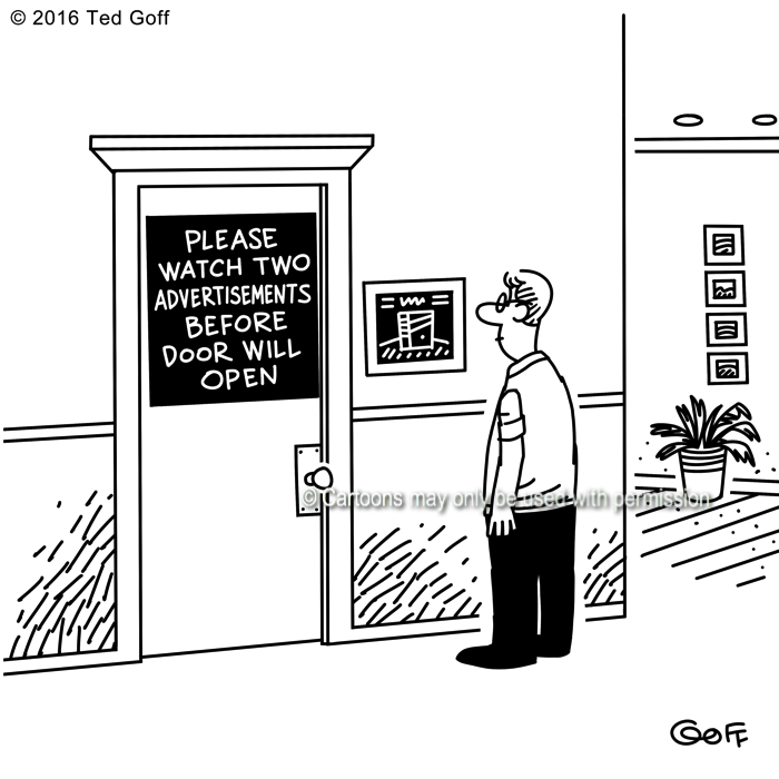Computer Cartoon # 7618: Please watch two advertisements before door will open.