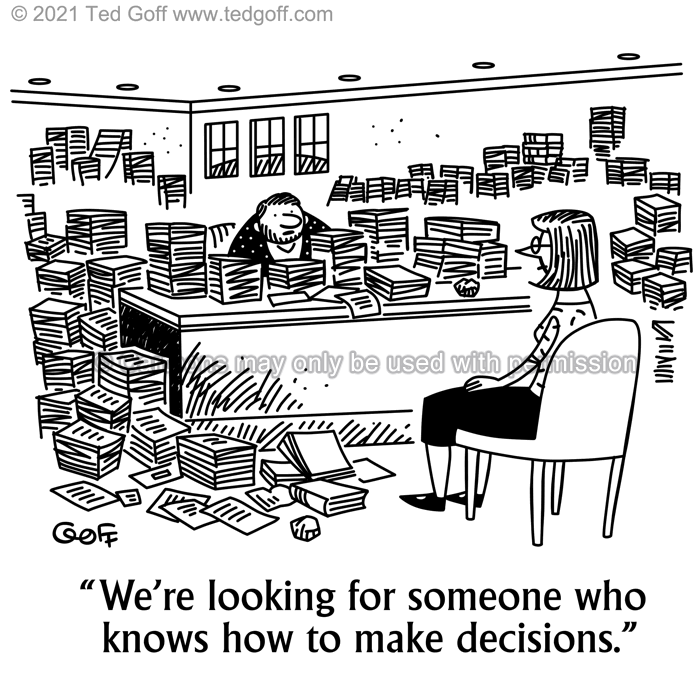 Cartoon about clutter Office interview hiring decision leadership